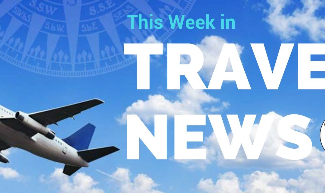 This Week in Travel News: 26 May 2017